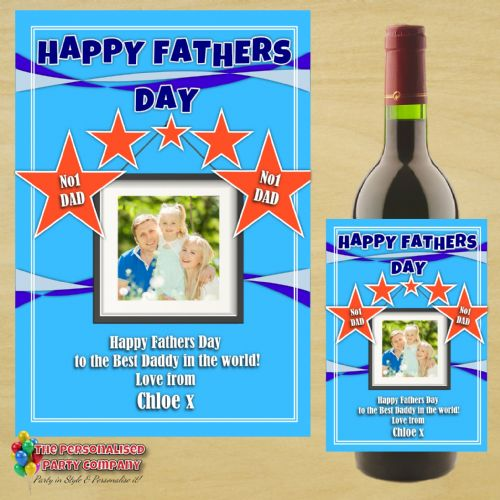 Personalised Happy Fathers Day Wine / Champagne Bottle PHOTO Label N56